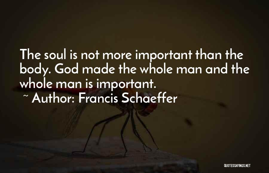 Francis Schaeffer Quotes 1236842