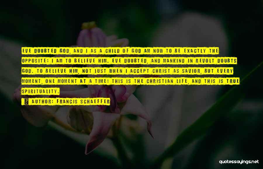 Francis Schaeffer Quotes 1286025