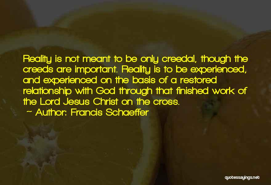 Francis Schaeffer Quotes 1361203