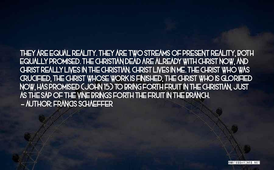 Francis Schaeffer Quotes 1392004