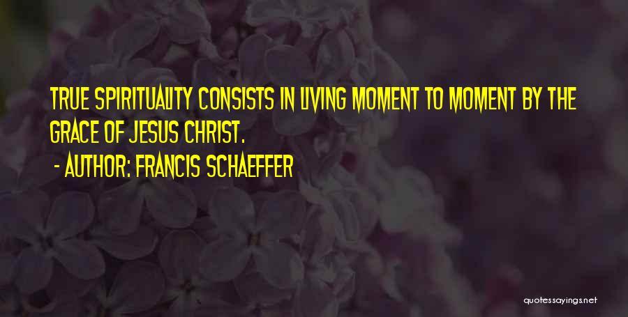Francis Schaeffer Quotes 1511375