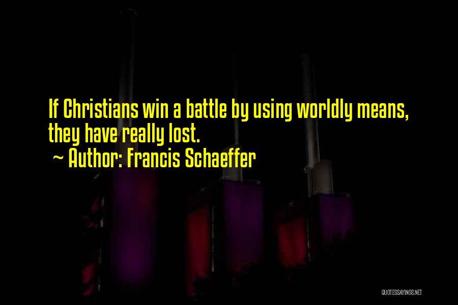 Francis Schaeffer Quotes 1531009
