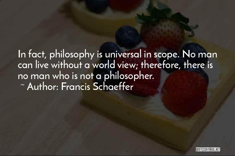 Francis Schaeffer Quotes 1607090