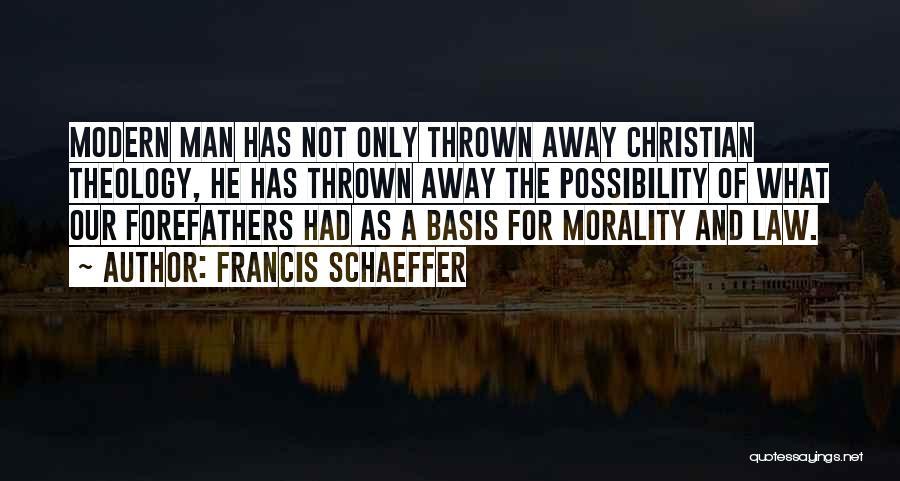 Francis Schaeffer Quotes 1619624