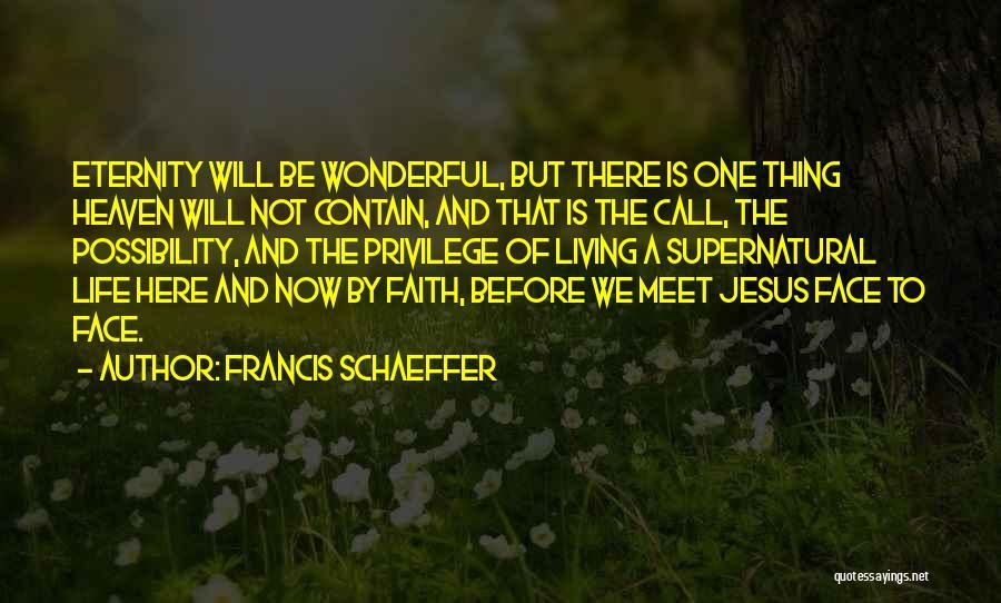 Francis Schaeffer Quotes 1660769