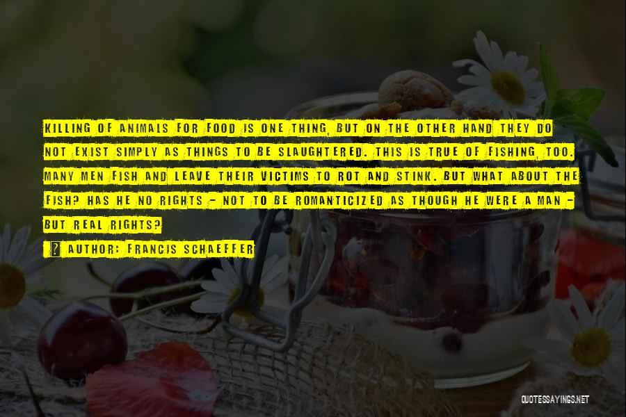 Francis Schaeffer Quotes 1672515