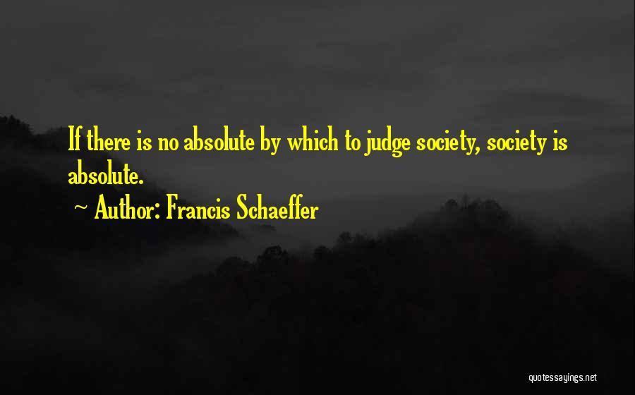 Francis Schaeffer Quotes 1783639