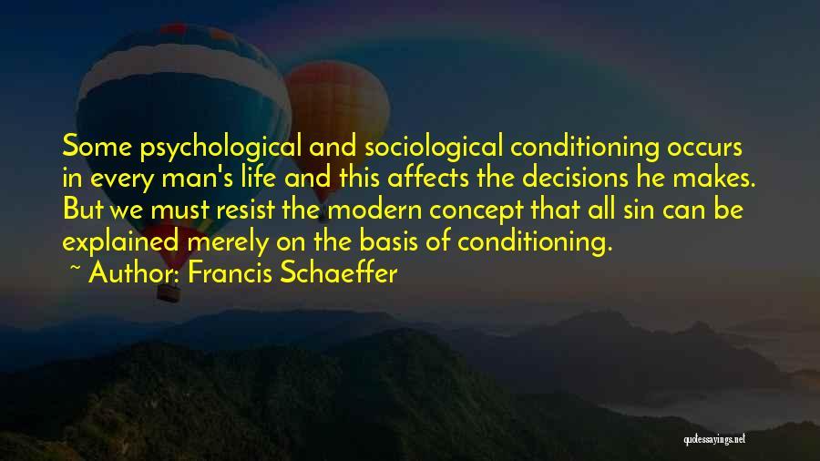 Francis Schaeffer Quotes 1784117