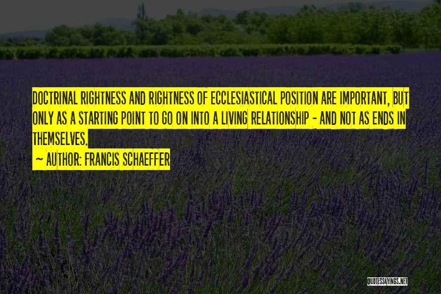 Francis Schaeffer Quotes 1875541