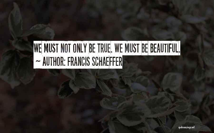 Francis Schaeffer Quotes 1959744