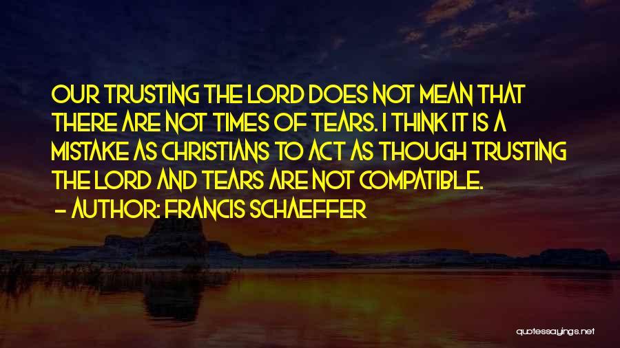 Francis Schaeffer Quotes 1998525
