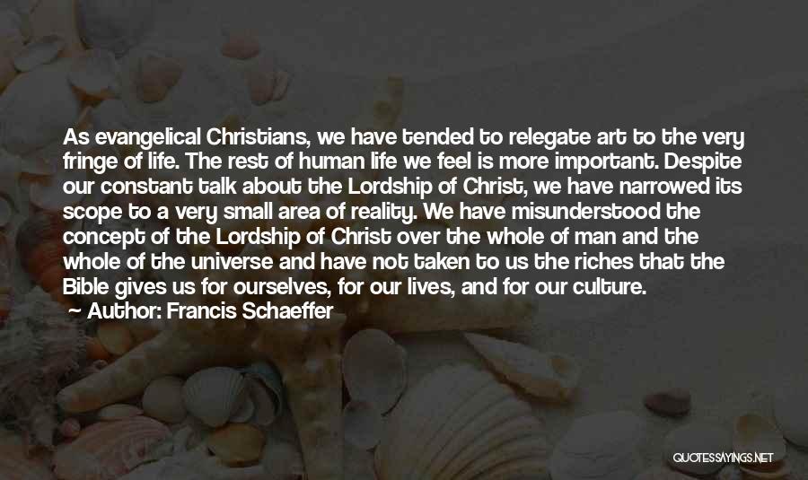 Francis Schaeffer Quotes 2010554