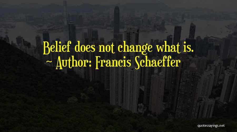 Francis Schaeffer Quotes 2039593
