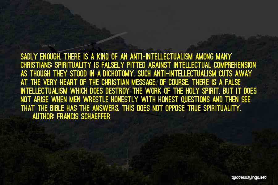 Francis Schaeffer Quotes 2199255
