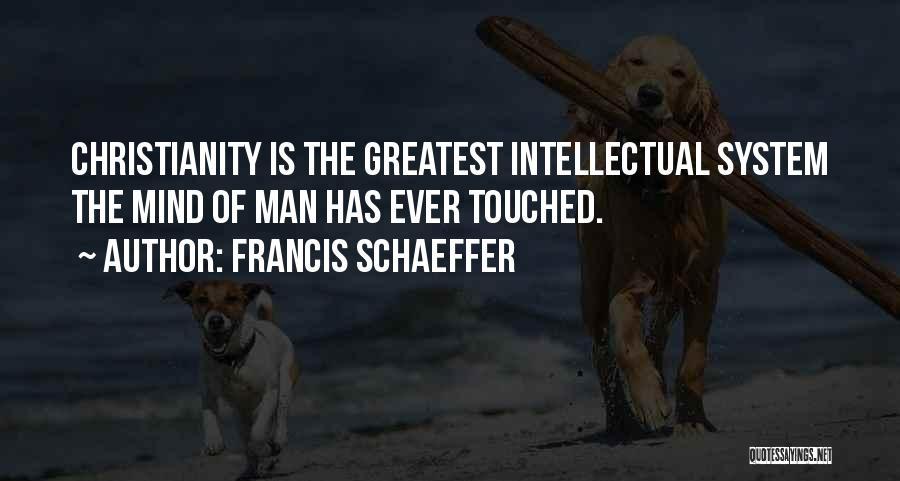 Francis Schaeffer Quotes 2205208
