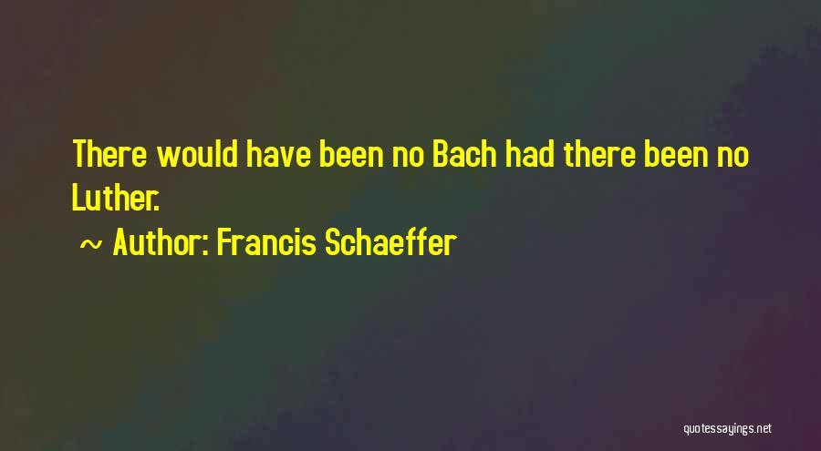 Francis Schaeffer Quotes 248609