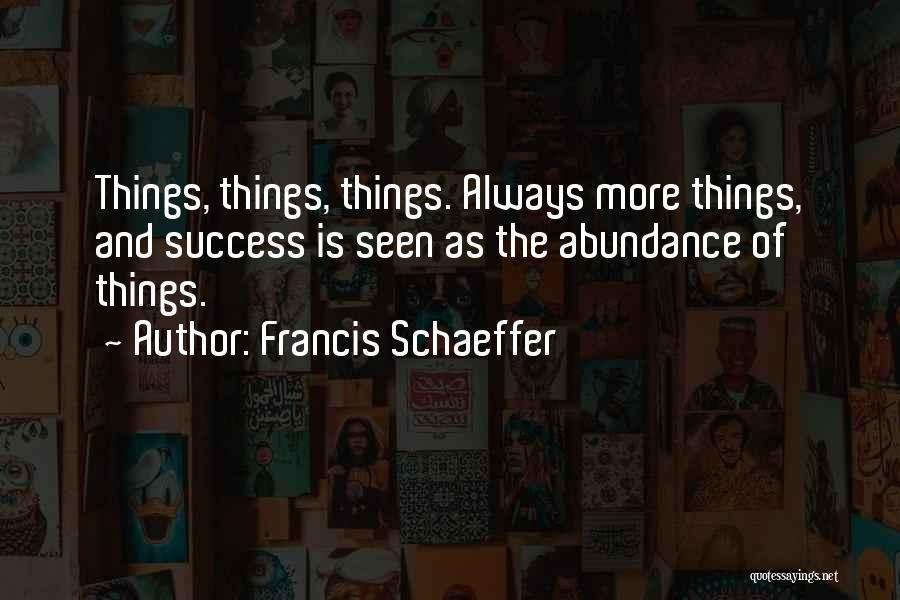 Francis Schaeffer Quotes 251666