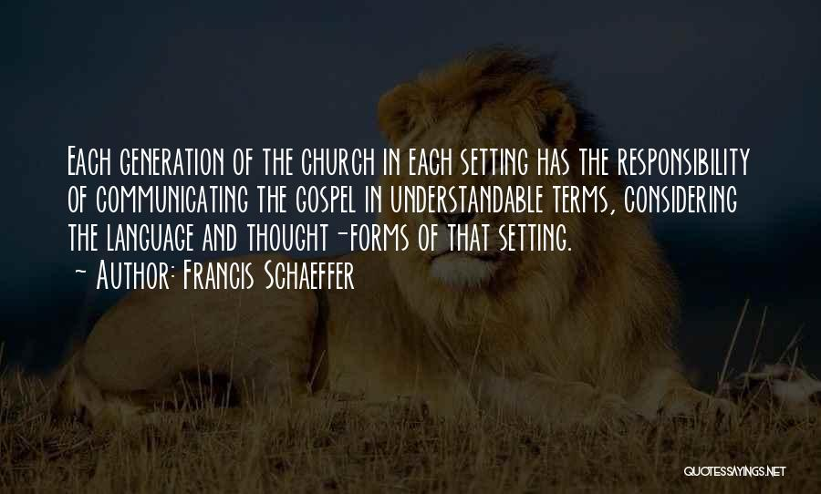 Francis Schaeffer Quotes 258670