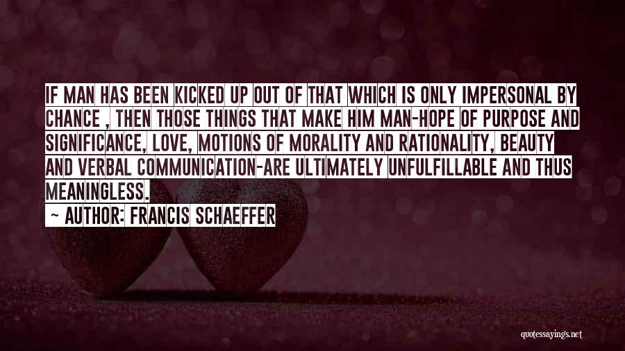 Francis Schaeffer Quotes 272244