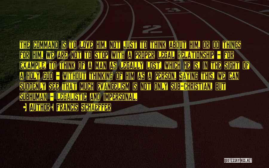 Francis Schaeffer Quotes 286439