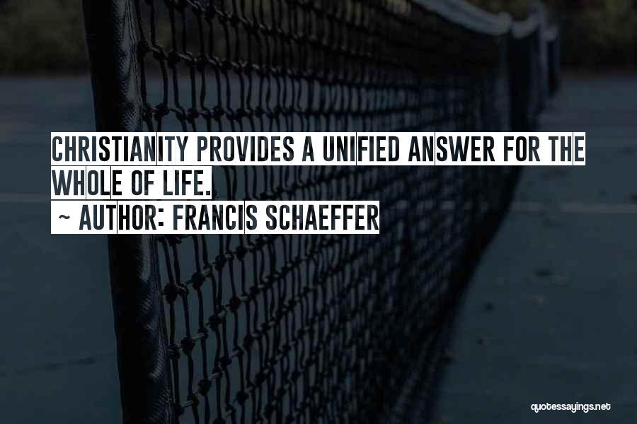 Francis Schaeffer Quotes 302762