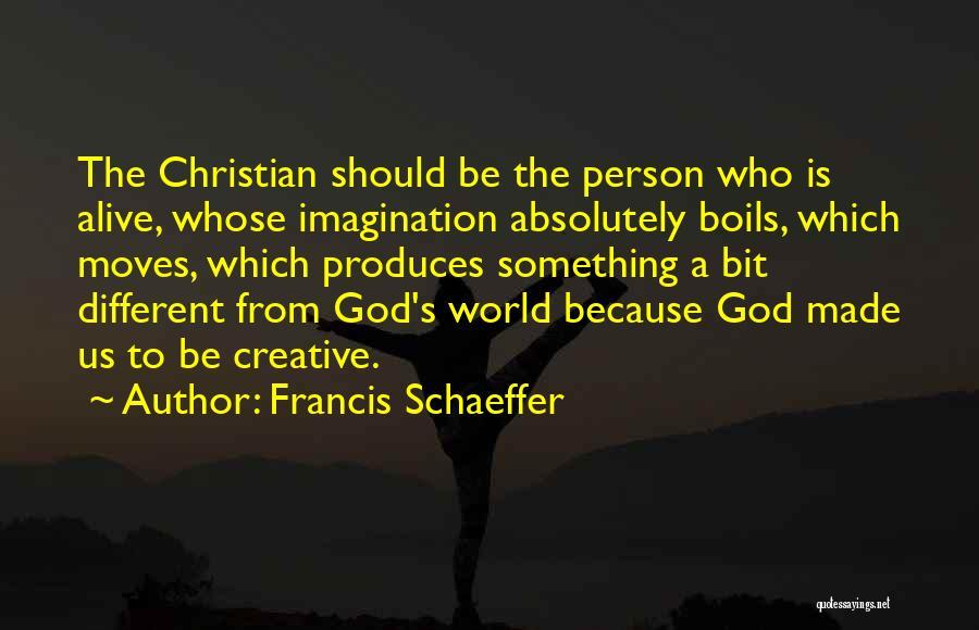 Francis Schaeffer Quotes 336741