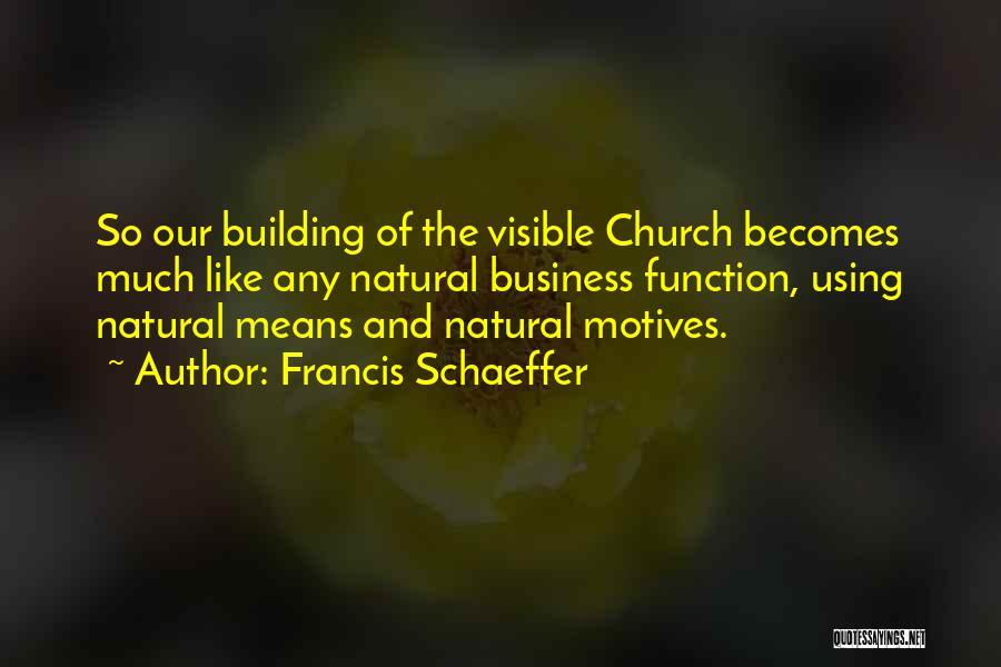 Francis Schaeffer Quotes 768375