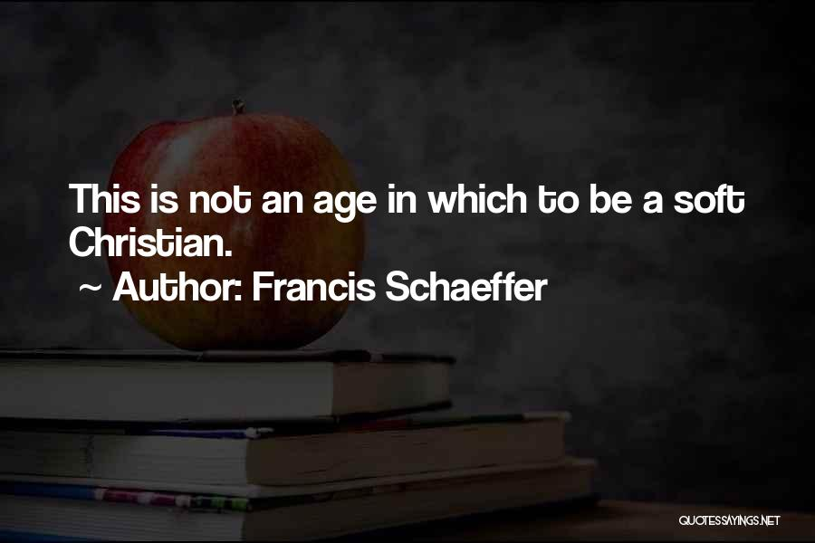 Francis Schaeffer Quotes 828770
