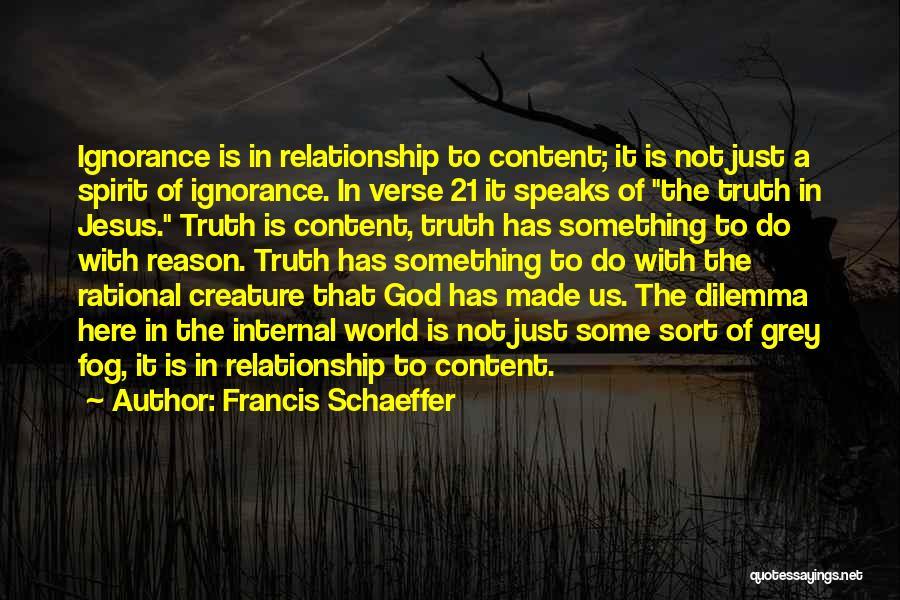 Francis Schaeffer Quotes 844319