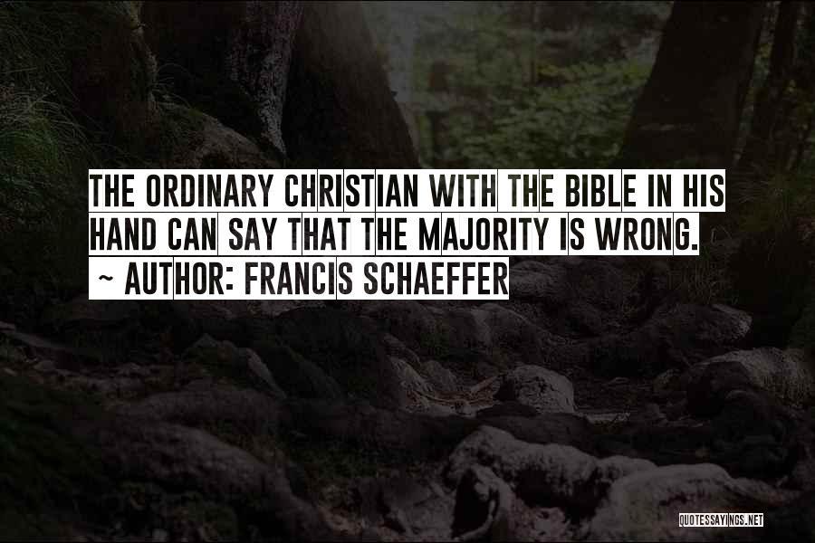 Francis Schaeffer Quotes 870454