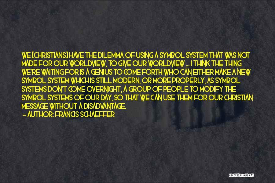 Francis Schaeffer Quotes 90263