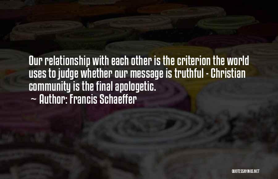 Francis Schaeffer Quotes 921898