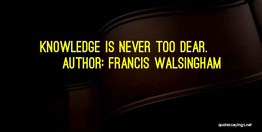 Francis Walsingham Quotes 440890