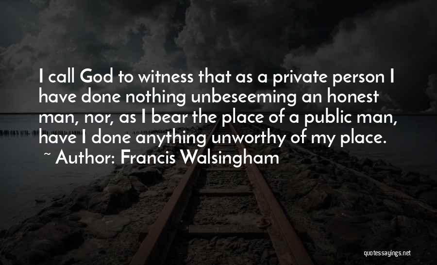 Francis Walsingham Quotes 952357