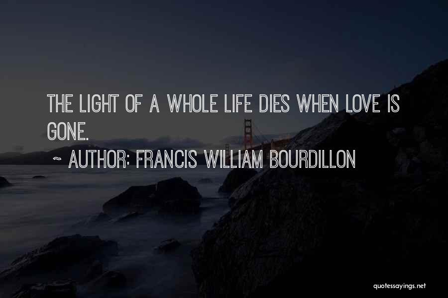 Francis William Bourdillon Quotes 378967