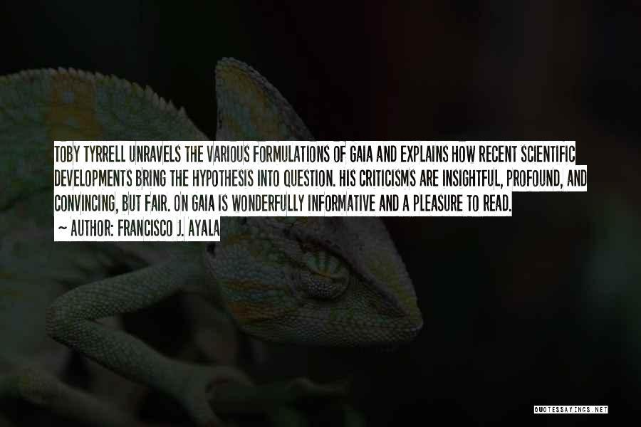 Francisco J. Ayala Quotes 2114619