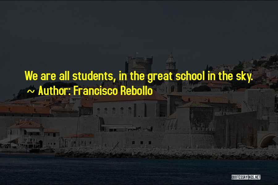 Francisco Rebollo Quotes 503540