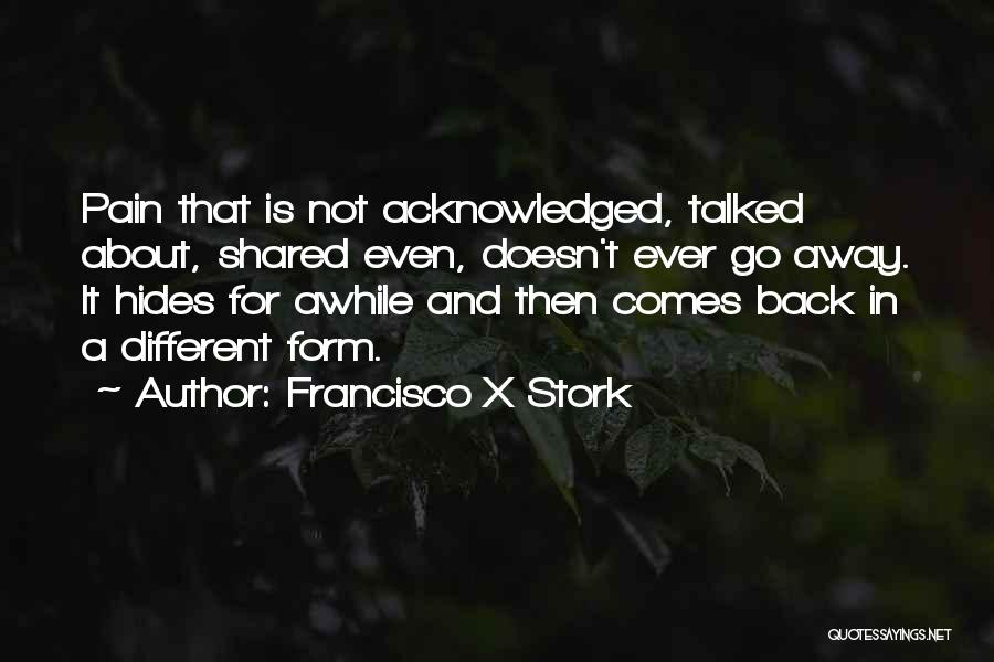Francisco X Stork Quotes 1058620