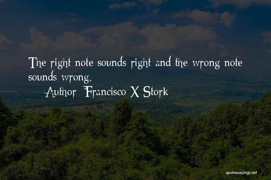 Francisco X Stork Quotes 115740
