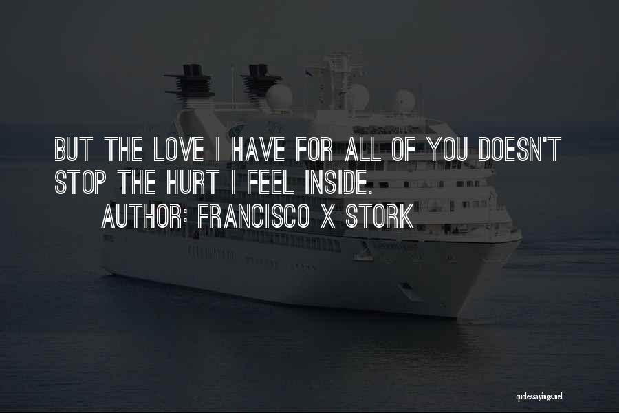 Francisco X Stork Quotes 1194514