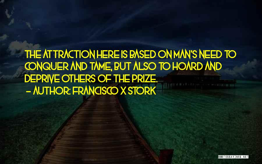 Francisco X Stork Quotes 1331261