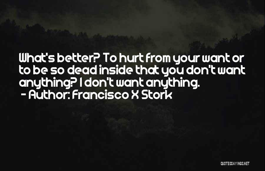 Francisco X Stork Quotes 1782170