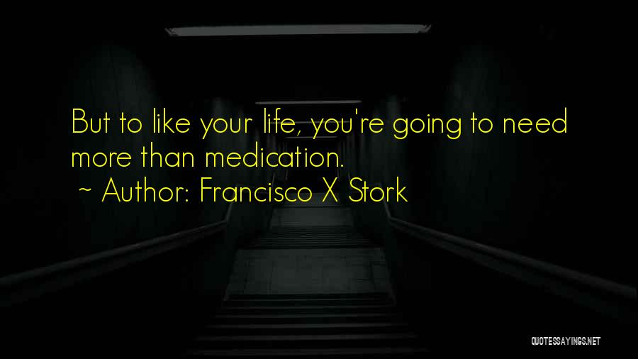 Francisco X Stork Quotes 1893265