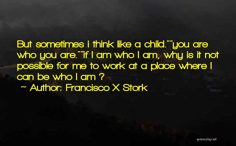Francisco X Stork Quotes 1987991