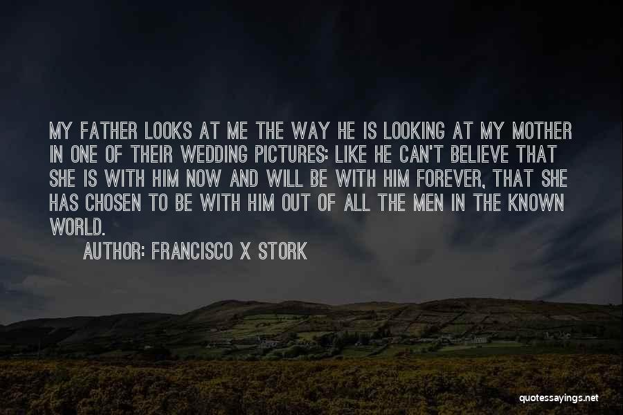 Francisco X Stork Quotes 270326