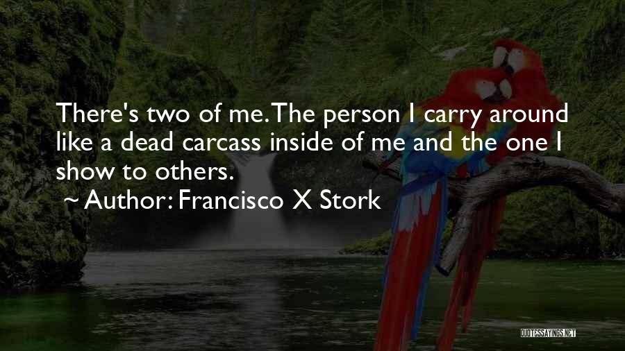 Francisco X Stork Quotes 406458