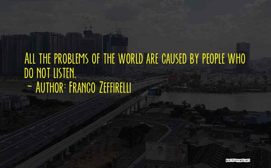 Franco Zeffirelli Quotes 1706693