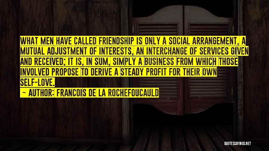 Francois De La Rochefoucauld Quotes 1004008