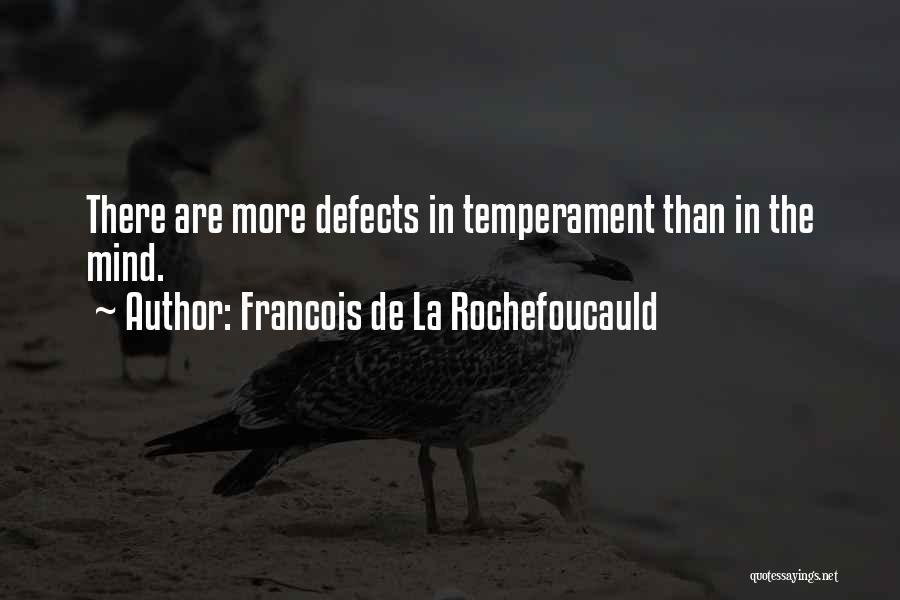 Francois De La Rochefoucauld Quotes 1068889