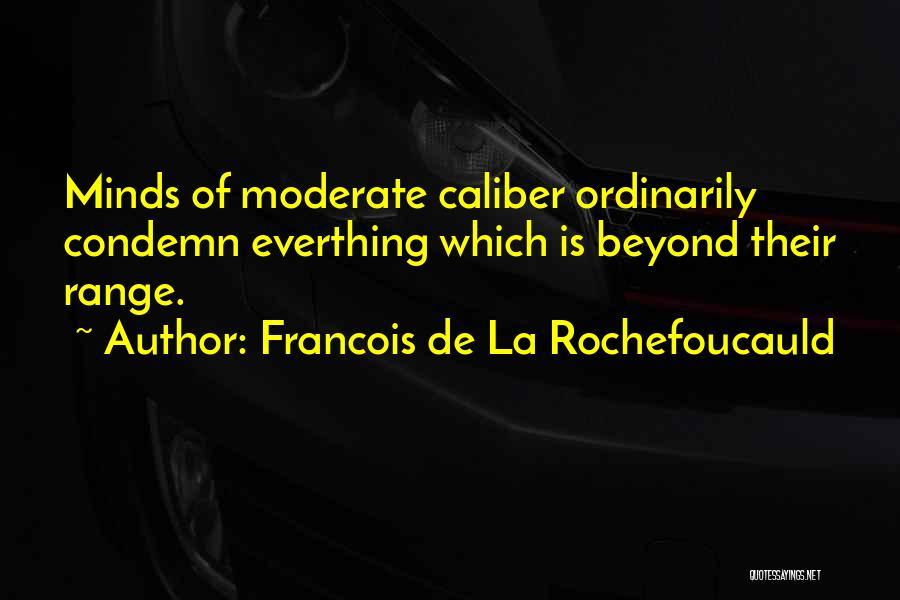 Francois De La Rochefoucauld Quotes 108224